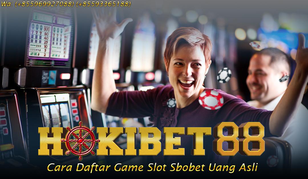 Cara Daftar Game Slot Sbobet Uang Asli